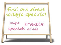 Find Out About Today's Specials!